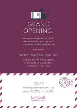 Invite to grand open day Longcroft Luxury Cat Hotel Banbury
